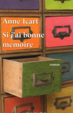 Anne Icart Si j'ai bonne mémoire