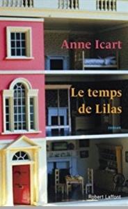 Anne Icart - Le temps des Lilas